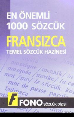 Temel Sözcük Hazinesi| Fransızca En Önemli 1000 Sözcük