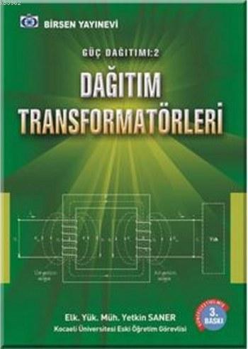 Güç Dağıtımı 2 Dağıtım Transformatörleri