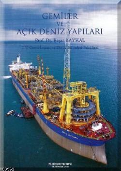 Gemiler ve Açık Deniz Yapıları; İTÜ Gemi İnşaatı ve Deniz Bilimleri Fakültesi