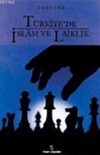 Türkiye'de İslam ve Laiklik