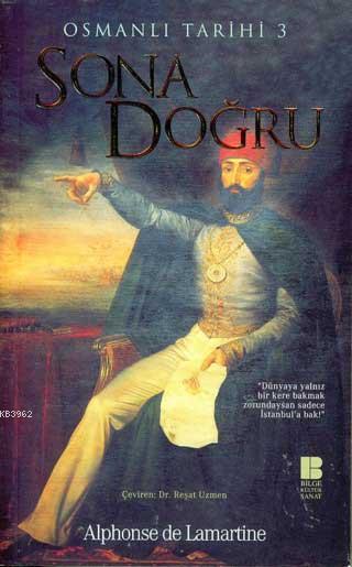 Sona Doğru - Osmanlı Tarihi III