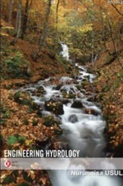 Engineering Hydrology; Mühendislik Hidrolojisi