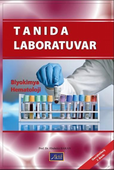 Tanıda Laboratuvar; Biyokimya Hematoloji