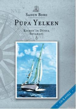 Pupa Yelken (Cd İlaveli); Kısmet'in Dünya Seyahati