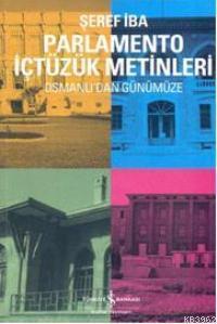 Parlamento İçtüzük Metinleri; Osmanlı'dan Günümüze