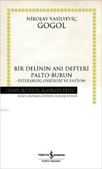 Bir Delinin Anı Defteri; Palto-Burun, Petersburg Öyküleri ve Fayton