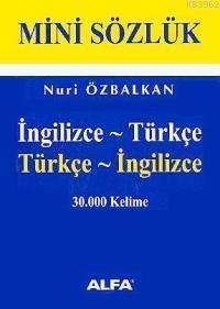 Mini Sözlük; 30.000 Kelime (ingilizce - Türkçe / Türkçe - İnglizce)