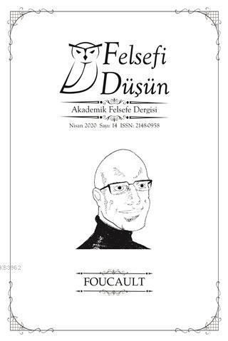 Felsefi Düşün Akademik Felsefe Dergisi Sayı: 14 Nisan 2020