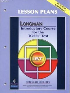 Longman Introductory Course for the TOEFL Test; Lesson Plans-Teacher Materials
