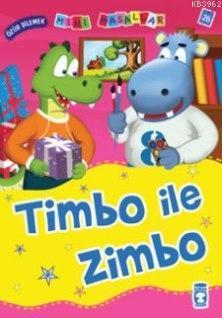 Timbo ile Zimbo; Mini Masallar