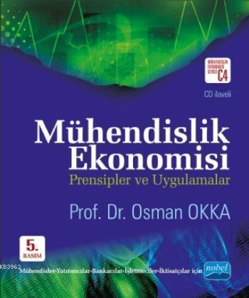 Mühendislik Ekonomisi Prensipler ve Uygulamalar + CD ilaveli