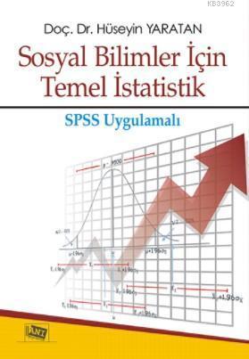 Sosyal Bilimler için Temel İstatistik; SPSS Uygulamalı