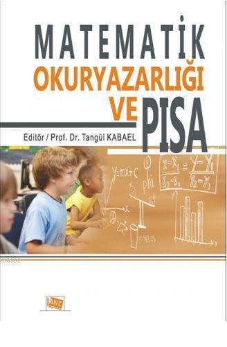 Matematik Okur Yazarlığı ve Pısa; 9786051702445