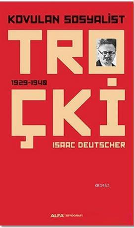 Kovulan Sosyalist Troçki; 1929 - 1940