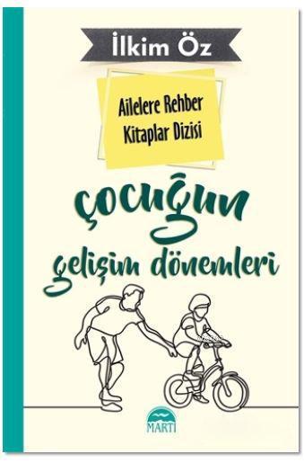 Ailelere Rehber Kitaplar Dizisi: Çocuğun Gelişim Dönemleri