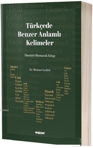Türkçede Benzer Anlamlı Kelimeler; Türkçenin İşlevsel Zekası