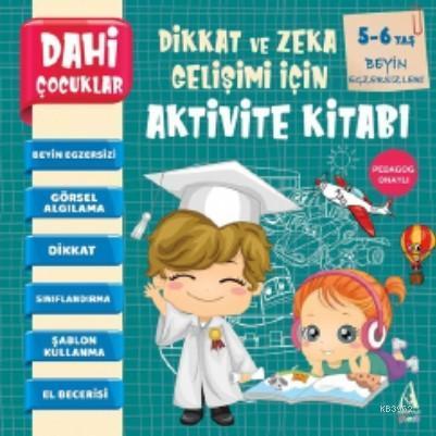 Dahi Çocuklar Aktivite Kitabı 5-6 Yaş - Beyin Egzersizleri