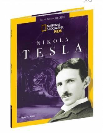 National Geographic Kids - Nikola Tesla