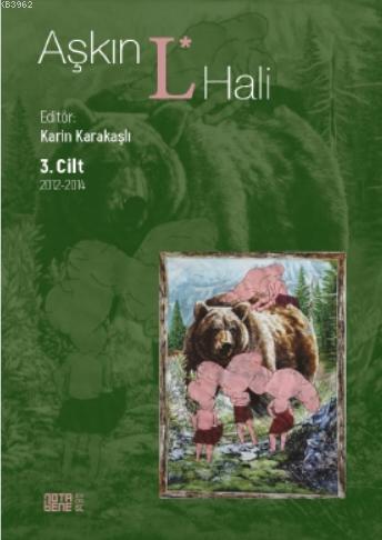 Aşkın L. Hali Cilt 3 2012 - 2014