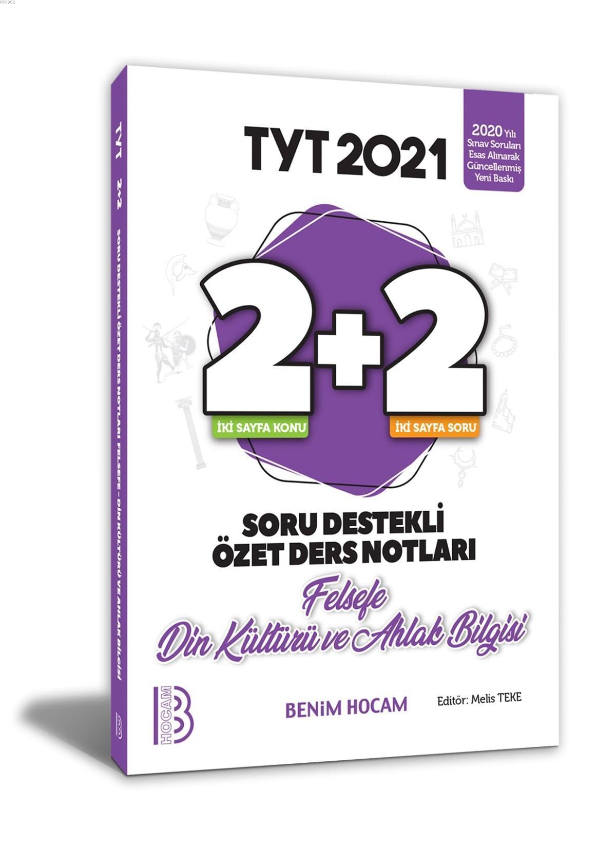2021 YKS TYT Felsefe - Din Kültürü ve Ahlak Bilgisi 2+2 Soru Destekli Özet Ders Notları Benim Hocam
