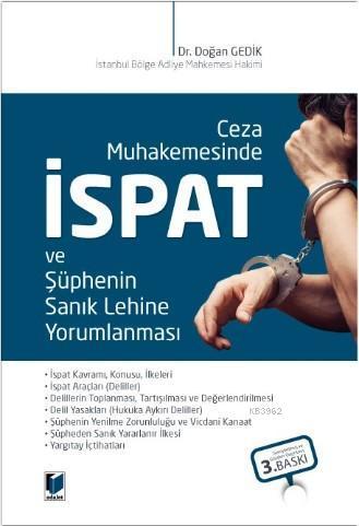 Ceza Muhakemesinde İspat ve Şüphenin Sanık Lehine Yorumlanması