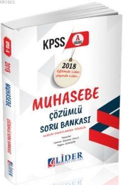 Lider 2018 KPSS-A Muhasebe Çözümlü Soru Bankası