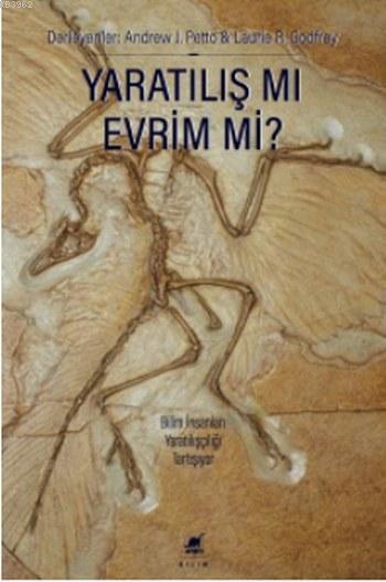Yaratılış mı Evrim mi ?