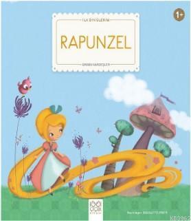 Rapunzel; İlk Öykülerim