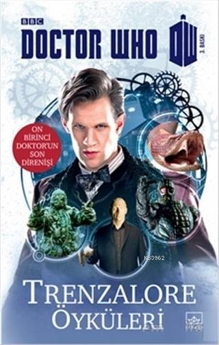 Trenzalore Öyküleri - Doktor Who; On Birinci Doktor'un Son Direnişi