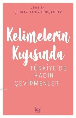 Kelimelerin Kıyısında; Türkiye'de Kadın Çevirmenler