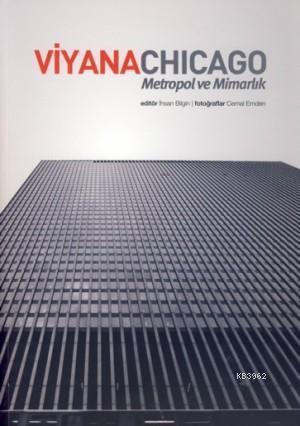 Viyana Chicago; Metropol ve Mimarlık
