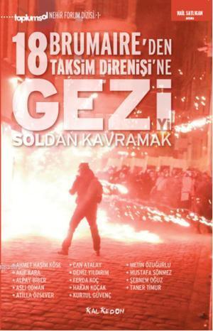 Geziyi Soldan Kavramak; 18 Brumaireden Taksim Direnişine