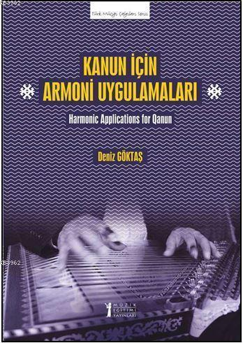 Kanun İçin Armoni Uygulamaları; Harmonic Applications for Qanun
