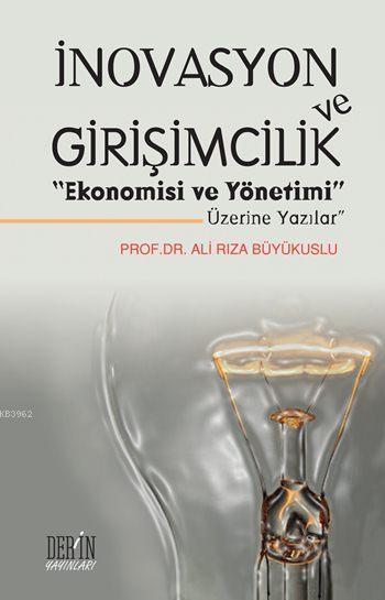 İnovasyon ve Girişimcilik;