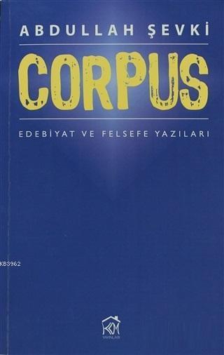 Corpus; Edebiyat ve Felsefe Yazıları