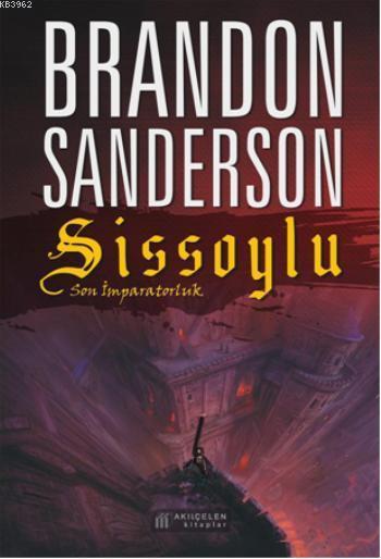 Sissoylu - Son İmparatorluk