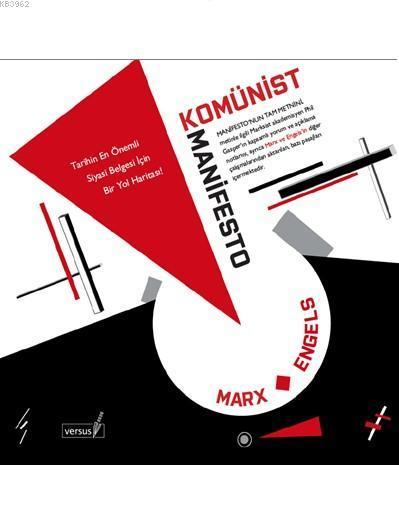 Komünist Manifesto; Tarihin En Önemli Siyasi Belgesi İçin Bir Yol Haritası