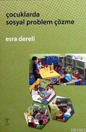 Çocuklarda Sosyal Problem Çözme