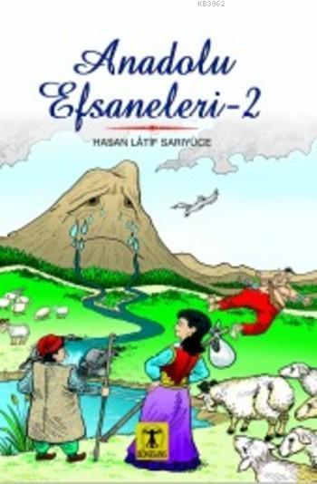 Anadolu Efsaneleri 2