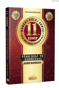 11. Sınıf Türk Dili ve Edebiyatı Soru Bankası - Robert Kolej Serisi; Beşi Bir Yerde Öğrenim Seti