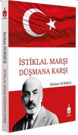 İstiklal Marşı Düşmana Karşı