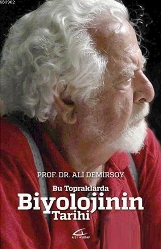 Biyolojinin Gizemi; Türkiye'de Biyolojinin Gelişimi ve Tarihçesi