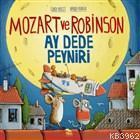 Mozart ve Robinson Ay Dede Peyniri; Öykülerle Meslek Alanları Eğitimi