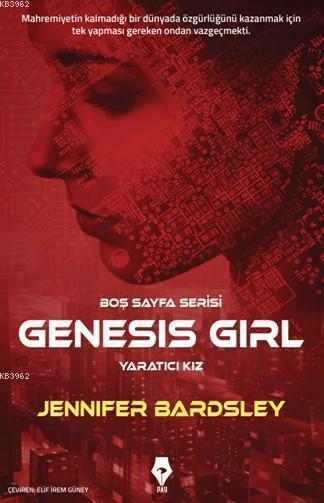 Genesis Girl - Yaratıcı Kız; Boş Sayfa Serisi