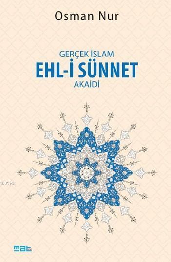 Gerçek İslam Ehl-i Sünnet Akaidi