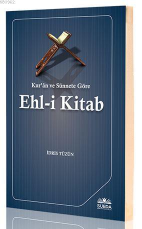 Kur'an ve Sünnete Göre Ehl-i Kitab
