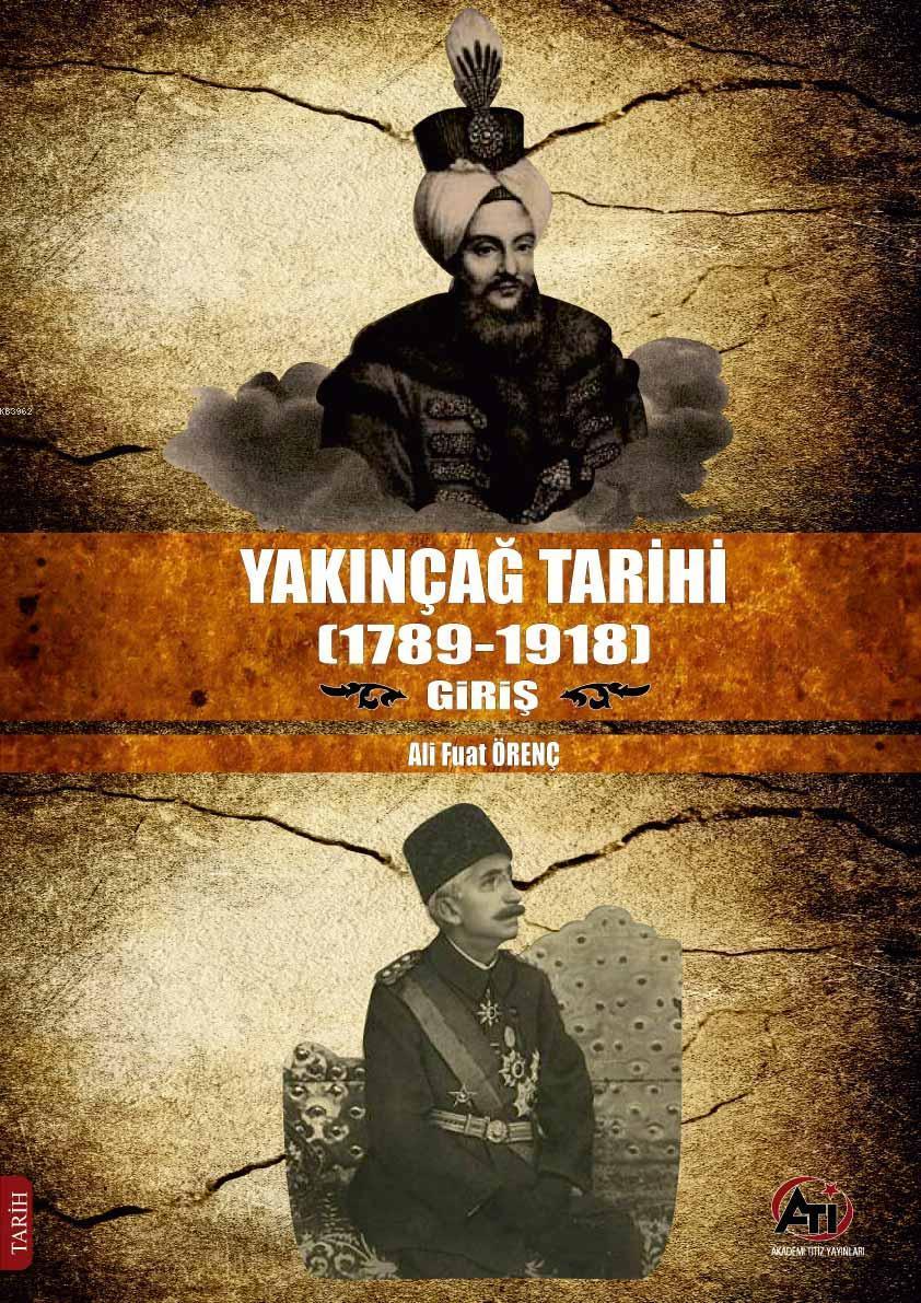 Yakınçağ Tarihi (1789- 1918) Giriş