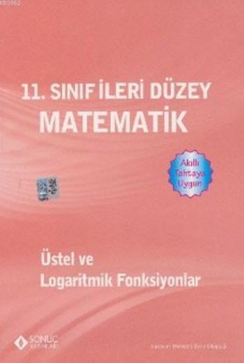 11. Sınıf İleri Düzey Matematik Üstel ve Logaritmik Fonksiyonlar