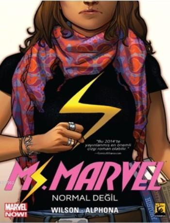 Ms Marvel Cilt 1; Normal Değil