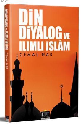 Din Diyalog ve Ilımlı İslam